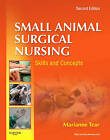 Small Animal Surgical Nursing by Marianne Tear (Paperback, 2011)