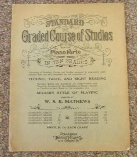 Standard Graded Course Of Studies For The Piano Forte W SB Mathews 4 IV 1892