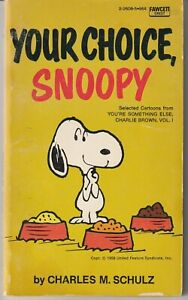 Peanuts-034-Your-Choice-Snoopy-034-Fawcett-1967-Charles-M-Schulz