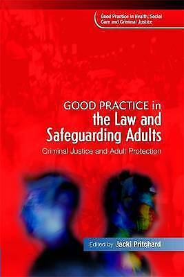 1 of 1 - Good Practice in the Law and Safeguarding Adults: Criminal Justice and Adult