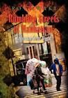Rumbling Streets of Manhattan; Crossroad of the World by Roy Iwaki (Paperback / softback, 2011)