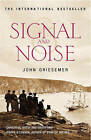 Signal And Noise by John Griesemer (Paperback, 2005)