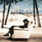 Chill Out [Shout! Factory] [Remaster] by John Lee Hooker (CD, Feb-2007, Shout! Factory)