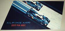 Le Mans - FIA WEC 2017 Silverstone Signatech Alpine A470 Nissan #36 Signed Card