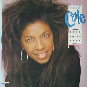 Natalie Cole - Good To Be Back incl. TOP-Hit: Miss You Like Crazy (LP OIS 1989) - Hamburg, Deutschland - Natalie Cole - Good To Be Back incl. TOP-Hit: Miss You Like Crazy (LP OIS 1989) - Hamburg, Deutschland