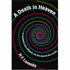 a Death in Heaven a Modern Day Allegory on The Search for Truth 9780595296330