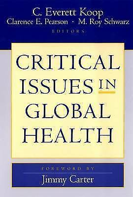 Critical Issues in Global Health by John Wiley & Sons Inc (Paperback, 2002)