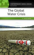 The Global Water Crisis: A Reference Handbook (Contemporary World Issues), Newto