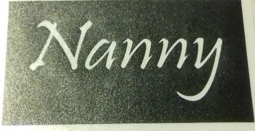 10 x Nanny mot Pochoirs pour la gravure sur verre cadeau Fête Mères Nan Nanna.