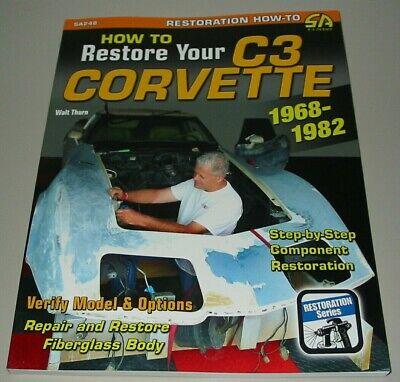 Restaurierungsanleitung Corvette C3 / C 3 Baujahre 1968 - 1982 Repair + Restore! Der Preis Bleibt Stabil