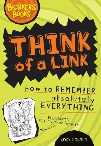 Think of a Link-Remember Absolutely Everything (Bonkers Books),Andy Salmon, Cli