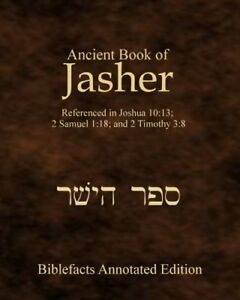 Ancient-Book-Of-Jasher-Referenced-In-Joshua-1013-2-Samuel-118-And-2-Timothy