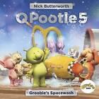 Q Pootle 5: Groobie's Spacewash by Nick Butterworth (Paperback, 2014)