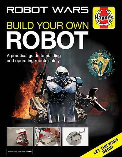 Robot Wars: Build Your Own Robot Manual (Haynes , James Cooper, New