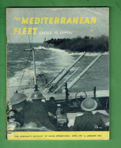 #D381. 1944 THE MEDITERRANEAN FLEET BOOK GREECE TO TRIPOLI
