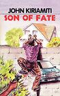Son of Fate by John Kiriamiti (Paperback / softback, 2003)
