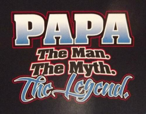The Man The Myth The Legend PAPA  Black Or Gray Sweat-Shirt Sizes SM To 4XL