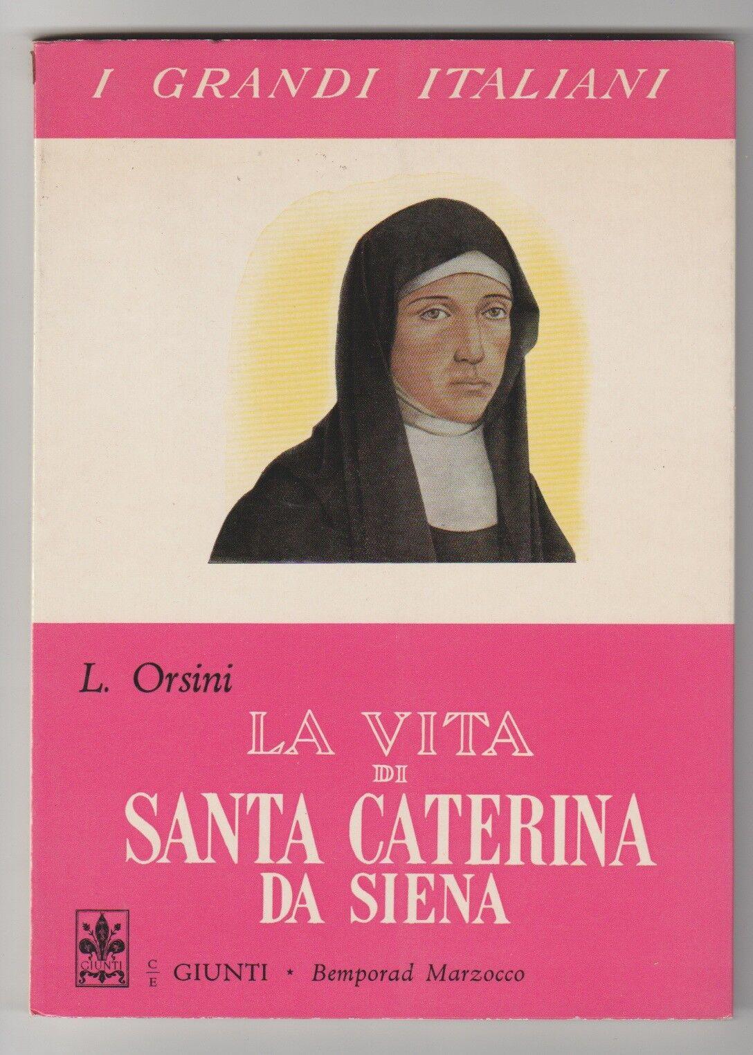 La vita di santa Caterina da Siena