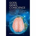 Gods Genes Conscience by Mong H Tan Ph D Book (paperback / Softback)