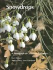 Snowdrops: A Monograph of Cultivated Galanthus by A. Davis, M. Bishop, John Grimshaw (Hardback, 2006)