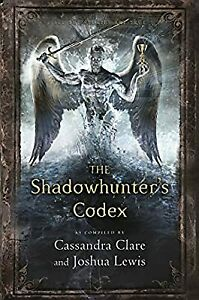 The Shadowhunters Codex (The Mortal Instruments), Clare, Cassandra, Used; Very G