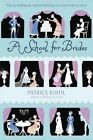a School for Brides a Story of Maidens Mystery and Matrimony 9780147513953