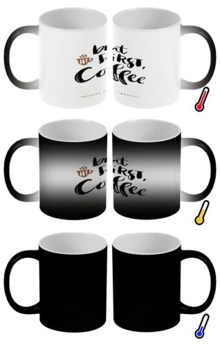 Mug Cup Fun Kitchen but first coffee Color Change