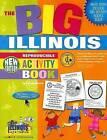 The Big Illinois Activity Book! by Carole Marsh (Paperback / softback, 2006)