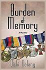 Burden of Memory by Vicki Delany (Paperback, 2012)
