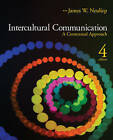 Intercultural Communication: A Contextual Approach by James W. Neuliep (Paperback, 2009)