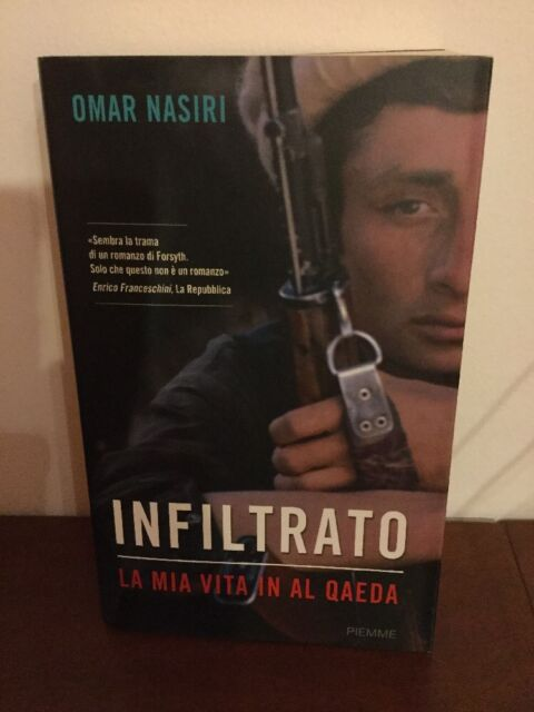 NASIRI, Infiltrato. la mia vita in Al Qaeda - Piemme, I ed. 2007