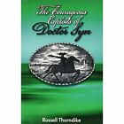 The Courageous Exploits of Doctor Syn by Russell Thorndike (Paperback, 2015)