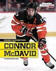Connor McDavid by Nicole Mortillaro (Paperback / softback, 2015)