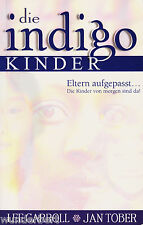 *- Die INDIGO Kinder - Lee CARROLL / Jan TOBER tb (2002)