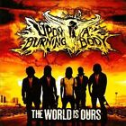 The World Is Ours by Upon a Burning Body (CD, Apr-2010, Sumerian Records)