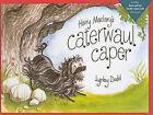 Hairy Maclary's Caterwaul Caper by Lynley Dodd (Hardback, 2009)