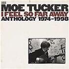 Maureen Tucker - I Feel So Far Away (Anthology 1974-1998, 2012)