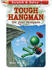 Scratch & Solve (R) Tough Hangman for Your Backpack by Mike Ward (Paperback, 2010)