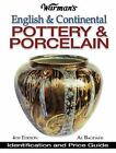 Warman&#39s: Warman's English and Continental Pottery and Porcelain : Identification and Price Guide by Al Bagdade (2004, Paperback, Revised)