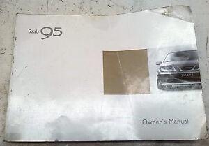 saab 9 5 95 original genuine owner owners manual user guide booklet rh ebay co uk 2003 saab 9-5 service manual Saab 9 5 Schematic