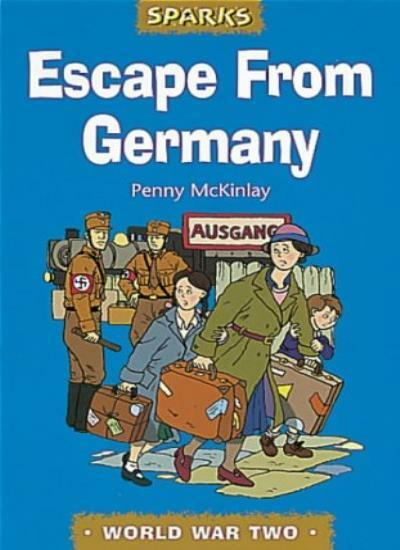 Escape from Germany: A Tale of Wartime Refugees (Sparks) By Pen .9780749645939