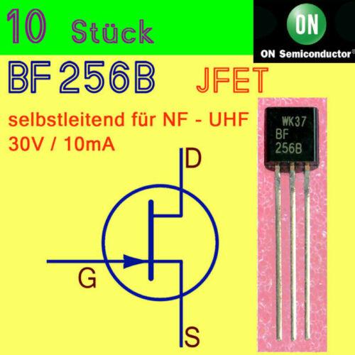 10 x BF256B JFET Transistor  n-Channel selbstleitend NF-UHF ON-Semi Brief aus DE