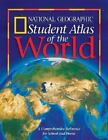 National Geographic Student Atlas of the World : A Comprehensive Reference for School and Home by U. S. National Geographic Society Staff (2001, Paperback)