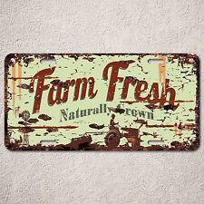 LP0099 Farm Fresh Natural Auto License Plate Rust Vintage Home Store Decor Sign