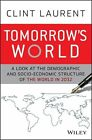 Tomorrow's Asia von Clint Laurent (2013, Gebundene Ausgabe)