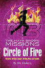 Circle of Fire by S. M. Hall (Paperback, 2011)