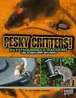Pesky Critters!: Squirrels, Raccoons, and Other Furry Invaders by Joan Axelrod-Contrada (Hardback, 2013)