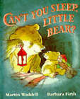 Can't You Sleep Little Bear? by Martin Waddell (Hardback, 1991)