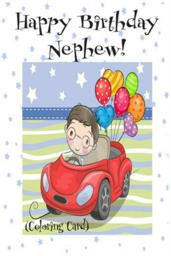 HAPPY BIRTHDAY NEPHEW! (Coloring Card): (Personalized ...