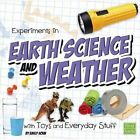 Experiments in Earth Science and We by Sohn Emily 9781474703574